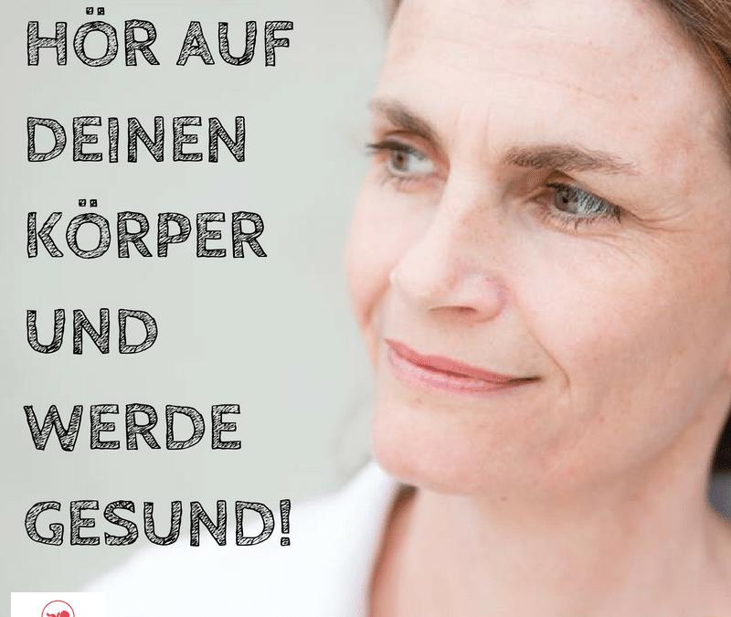 HÖR AUF DEINEN KÖRPER UND WERDE GESUND – feat. Alexandra Stross