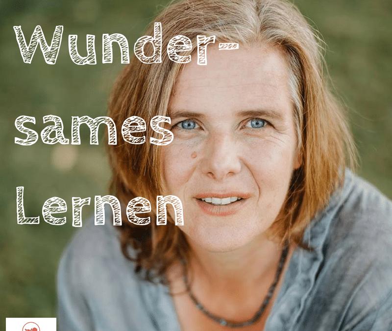 Folge # 46 – WUNDERSAMES LERNEN