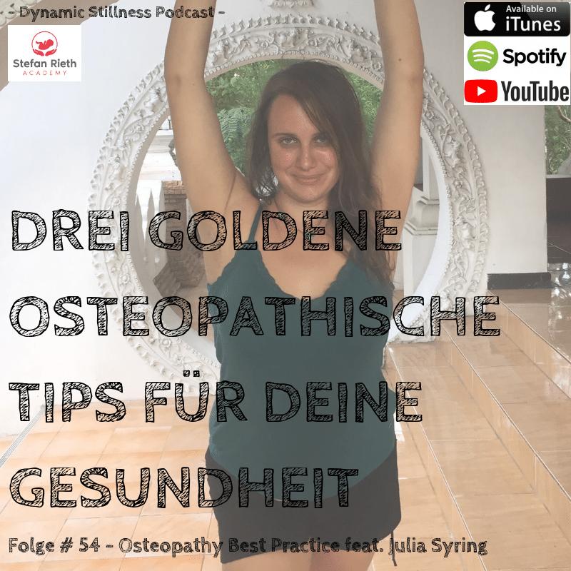 DREI GOLDENE OSTEOPATHISCHE TIPS FÜR DEINE GESUNDHEIT – feat. Julia Syring