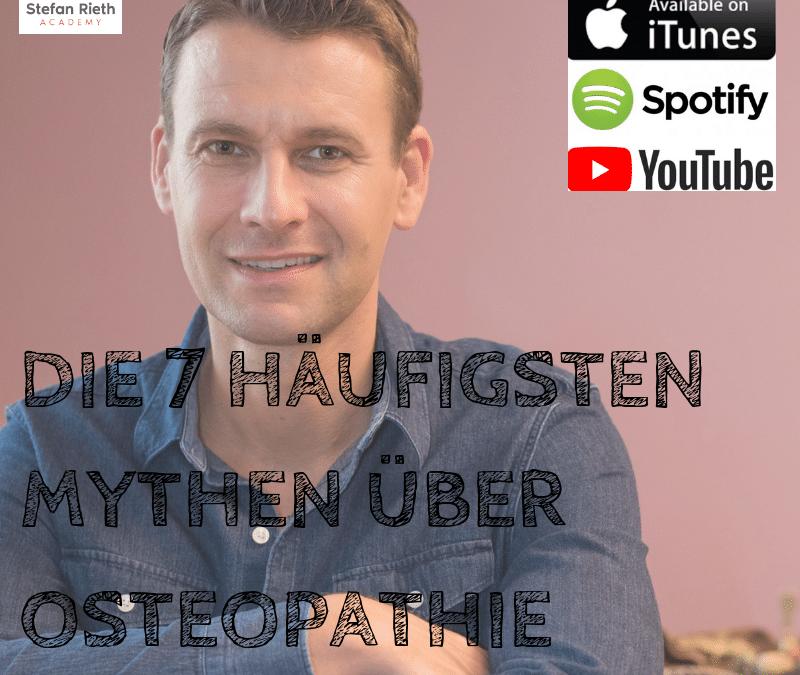 DIE 7 HÄUFIGSTEN MYTHEN ÜBER OSTEOPATHIE – Faktencheck Osteopathie