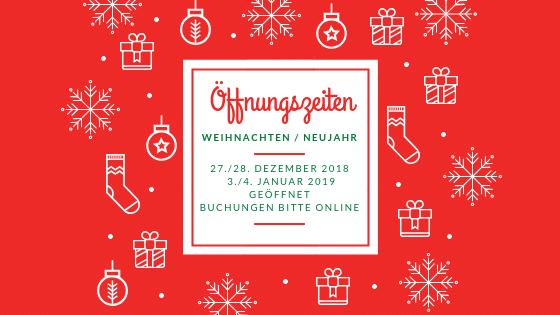Öffnungszeiten Weihnachten / Neujahr 2018/19