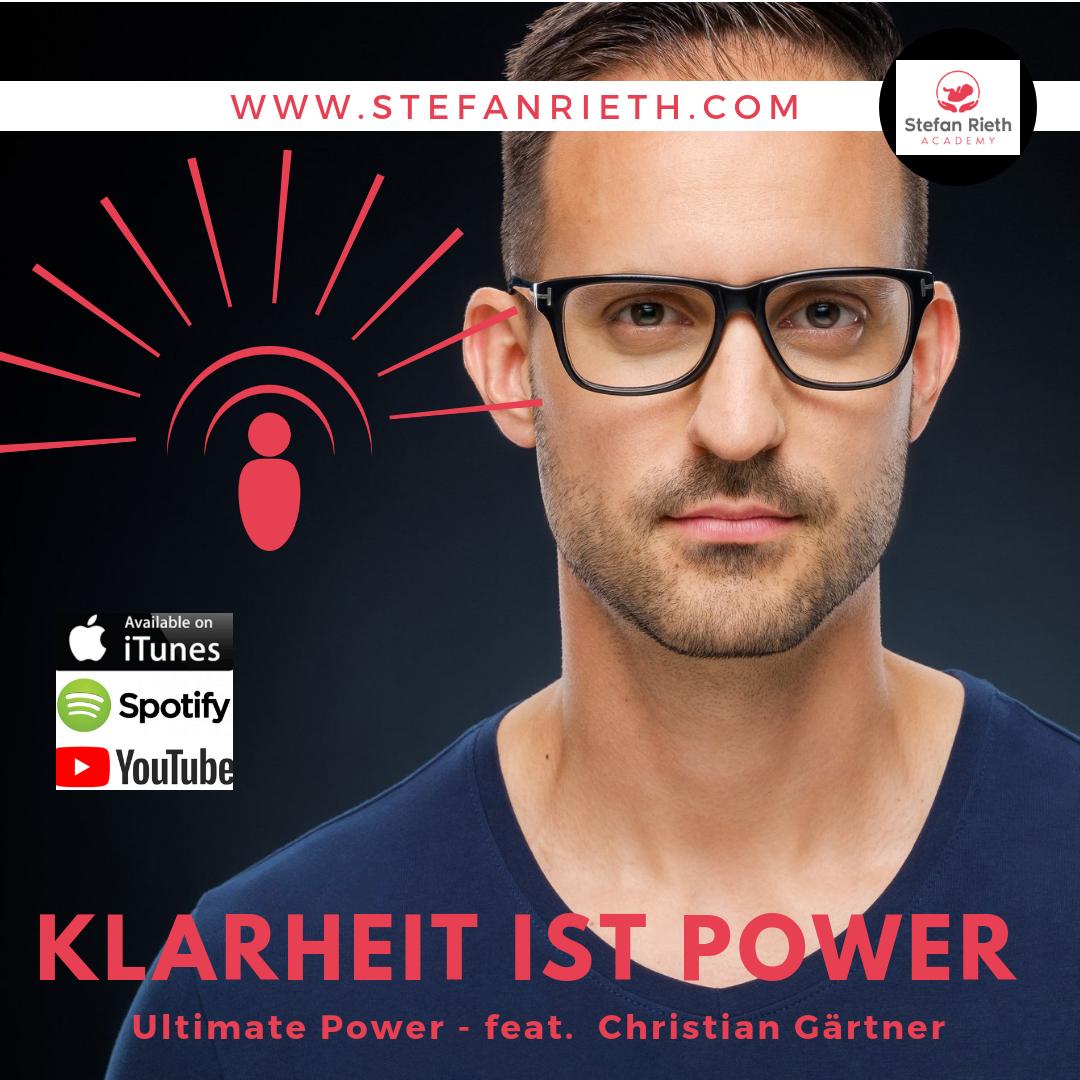 SPECIAL: KLARHEIT IST POWER – feat. Christian Gärtner