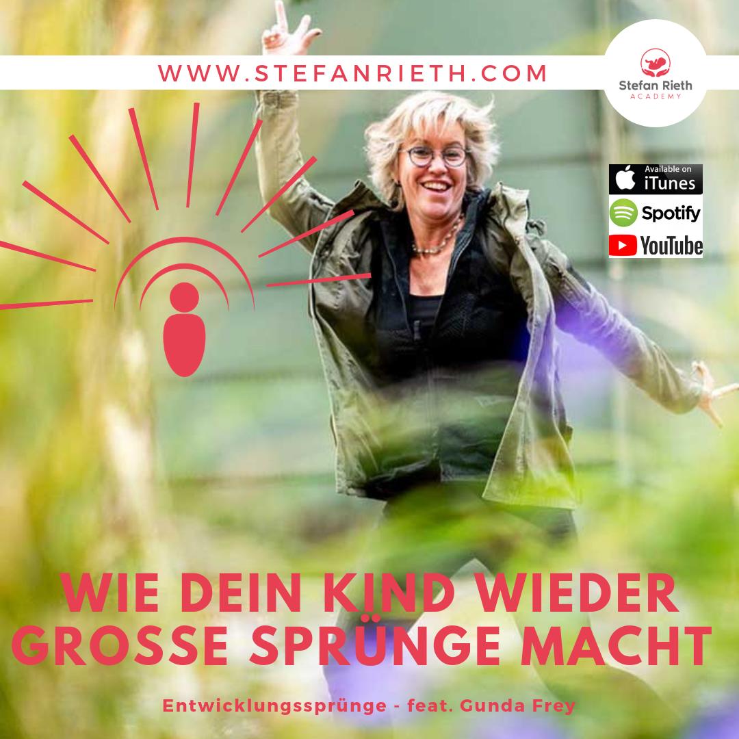 WIE DEIN KIND WIEDER GROßE SPRÜNGE MACHT – feat. Gunda Frey