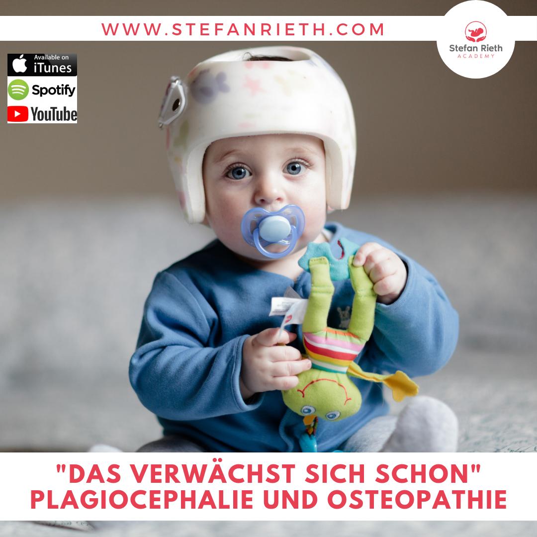 """""""Das verwächst sich schon"""" – Plagiocephalie und Osteopathie"""