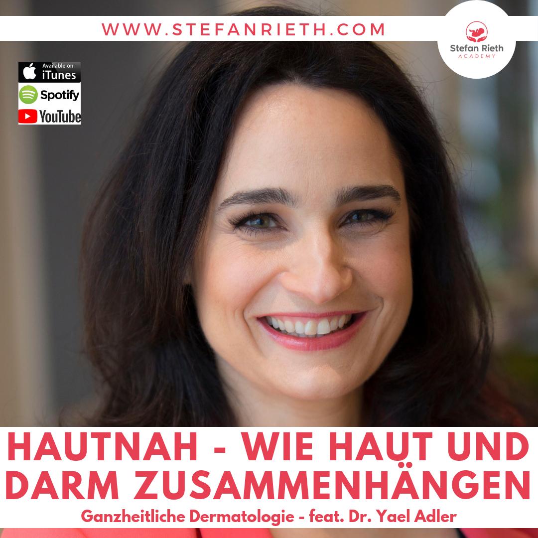 WIE HAUT UND DARM ZUSAMMENHÄNGEN – feat. Dr. Yael Adler