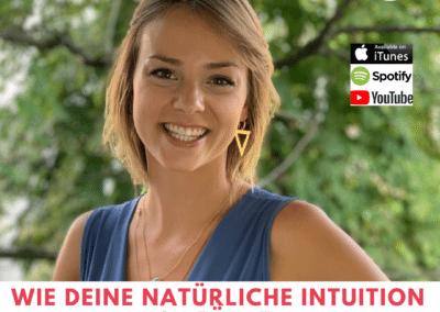 WIE DEINE NATÜRLICHE INTUITION DICH FÜHRT – feat. Dr. Mareike Awe / Intueat
