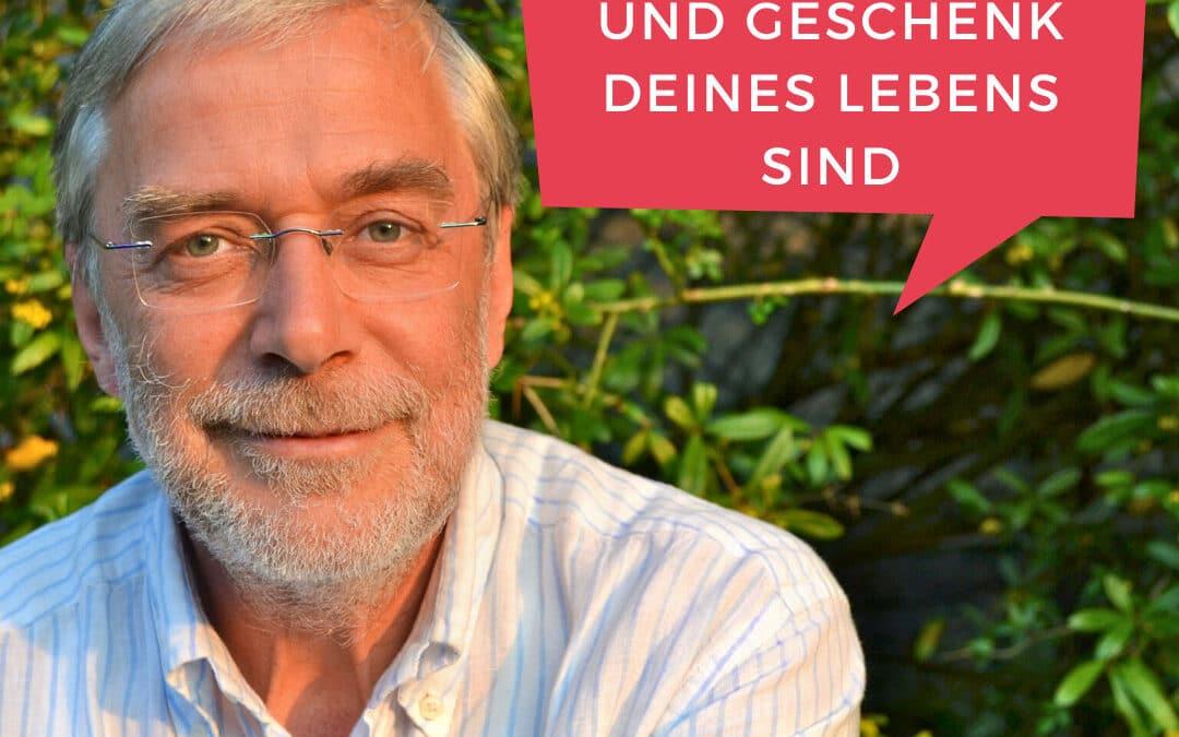 Wie Kinder das größte Wunder und geschenk deines Lebens sind – feat. Gerald Hüther