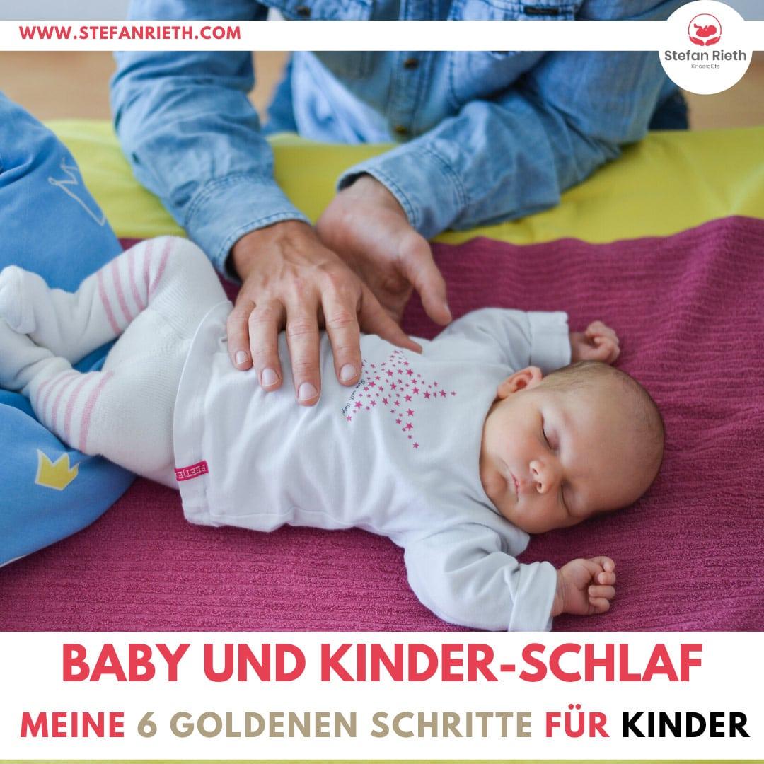 Baby und Kinder Schlaf – Meine 6 goldene Schritte für Kinder
