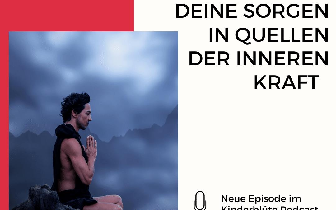 MEDITATION – VERWANDLE DEINE SORGEN IN QUELLEN DER INNEREN KRAFT