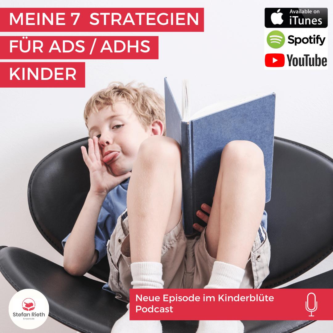 MEINE 7 STRATEGIEN FÜR ADS / ADHS KINDER