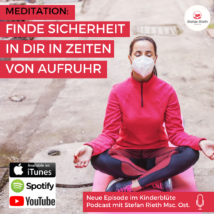 Meditation: FINDE SICHERHEIT IN DIR IN ZEITEN VON AUFRUHR