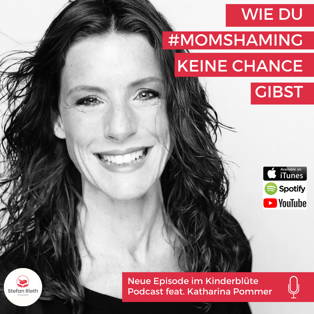 WIE DU MOM SHAMING KEINE CHANCE GIBST – feat. Katharina Pommer