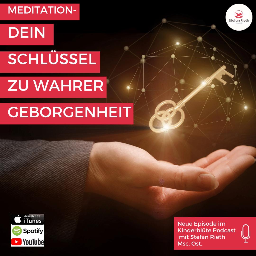 Meditation- Dein Schlüssel zu wahrer Geborgenheit