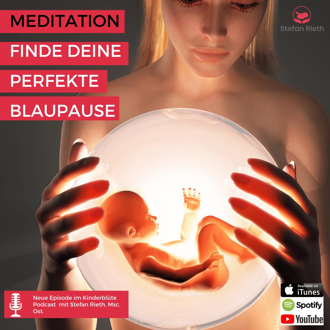 MEDITATION – FINDE DEINE PERFEKTE BLAUPAUSE