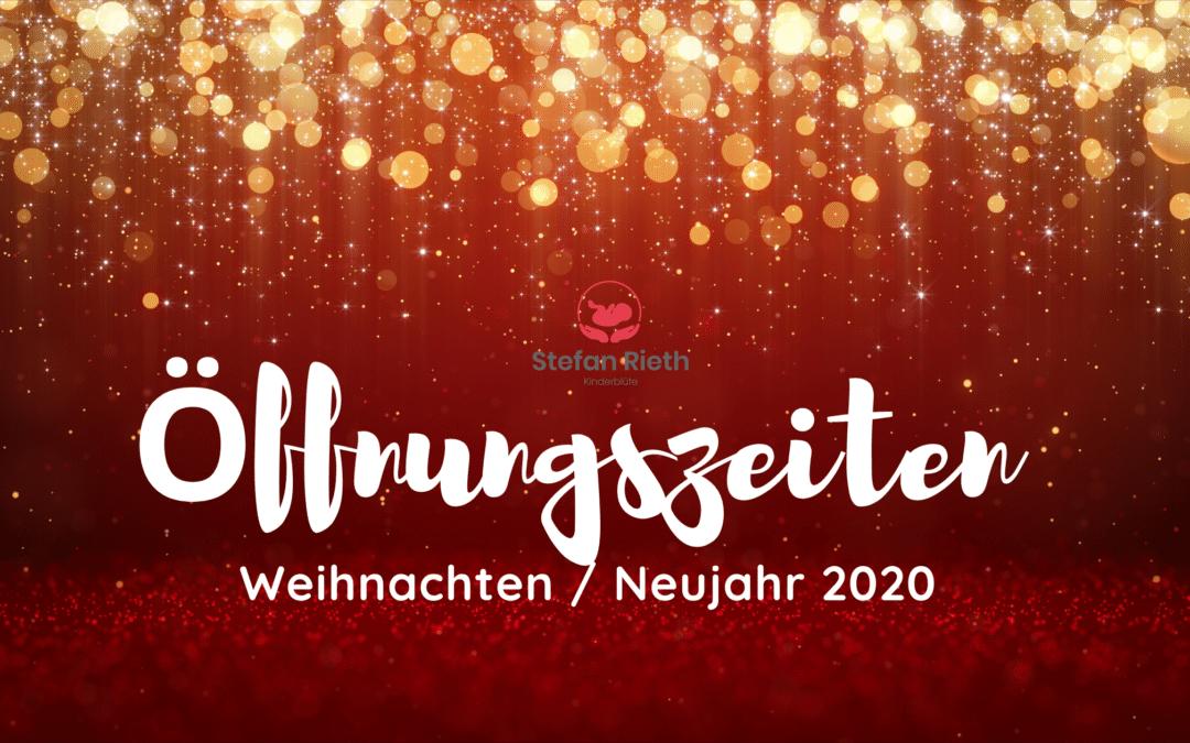 Öffnungszeiten Weihnachten Neujahr 2020