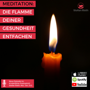 MEDITATION – DIE FLAMME DEINER GESUNDHEIT ENTFACHEN