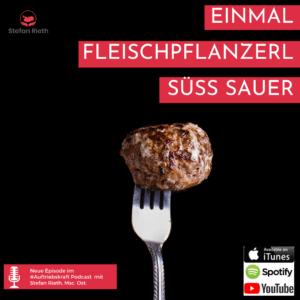 EINMAL FLEISCHPFLANZERL Süß SAUER – Über Kinder, Elternschule und Hundeschule!