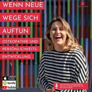 Wenn neue Wege sich auftun – Osteopathie und Persönlichkeitsentwicklung