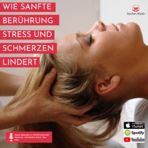 WIE SANFTE BERÜHRUNG STRESS UND SCHMERZEN LINDERT
