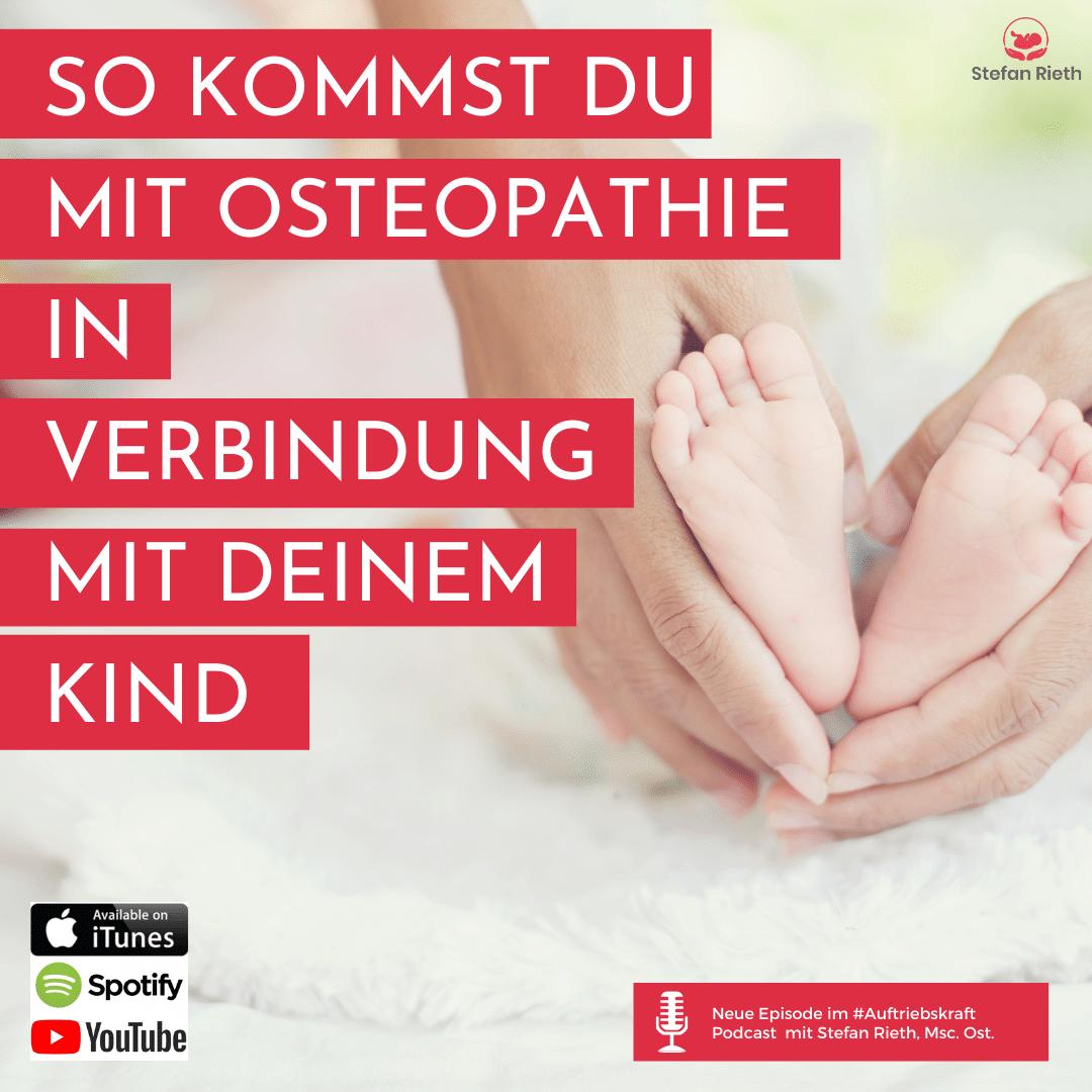 So kommst du mit Osteopathie in Verbindung mit deinem Kind
