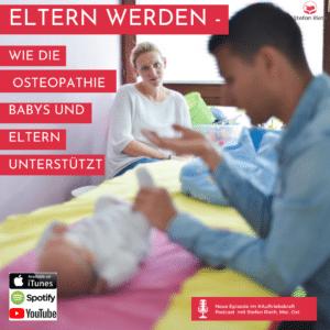 Eltern werden – wie die Osteopathie Babys und Eltern unterstützt