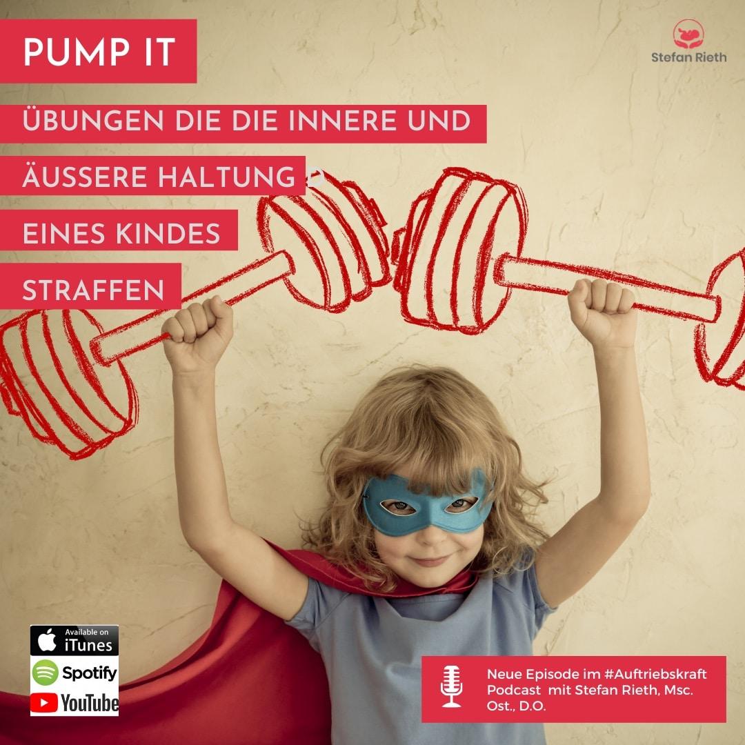 Pump It –  Übungen die die innere UND äußere Haltung deines Kindes straffen