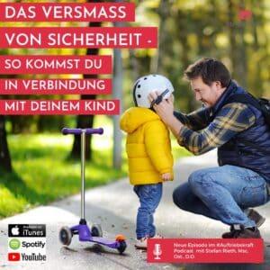 Das Versmass von Sicherheit – So kommst du in Verbindung mit deinem Kind